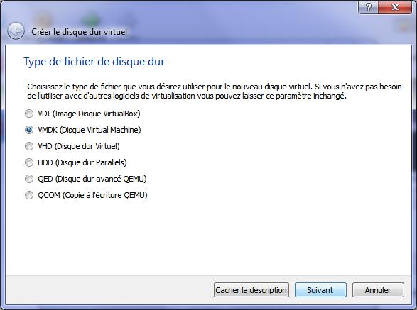 Type de fichier du disque dur virtuel (vmdk, vdi, vhd, etc.)